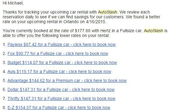 AutoSlash will send you any better rates from any rental company